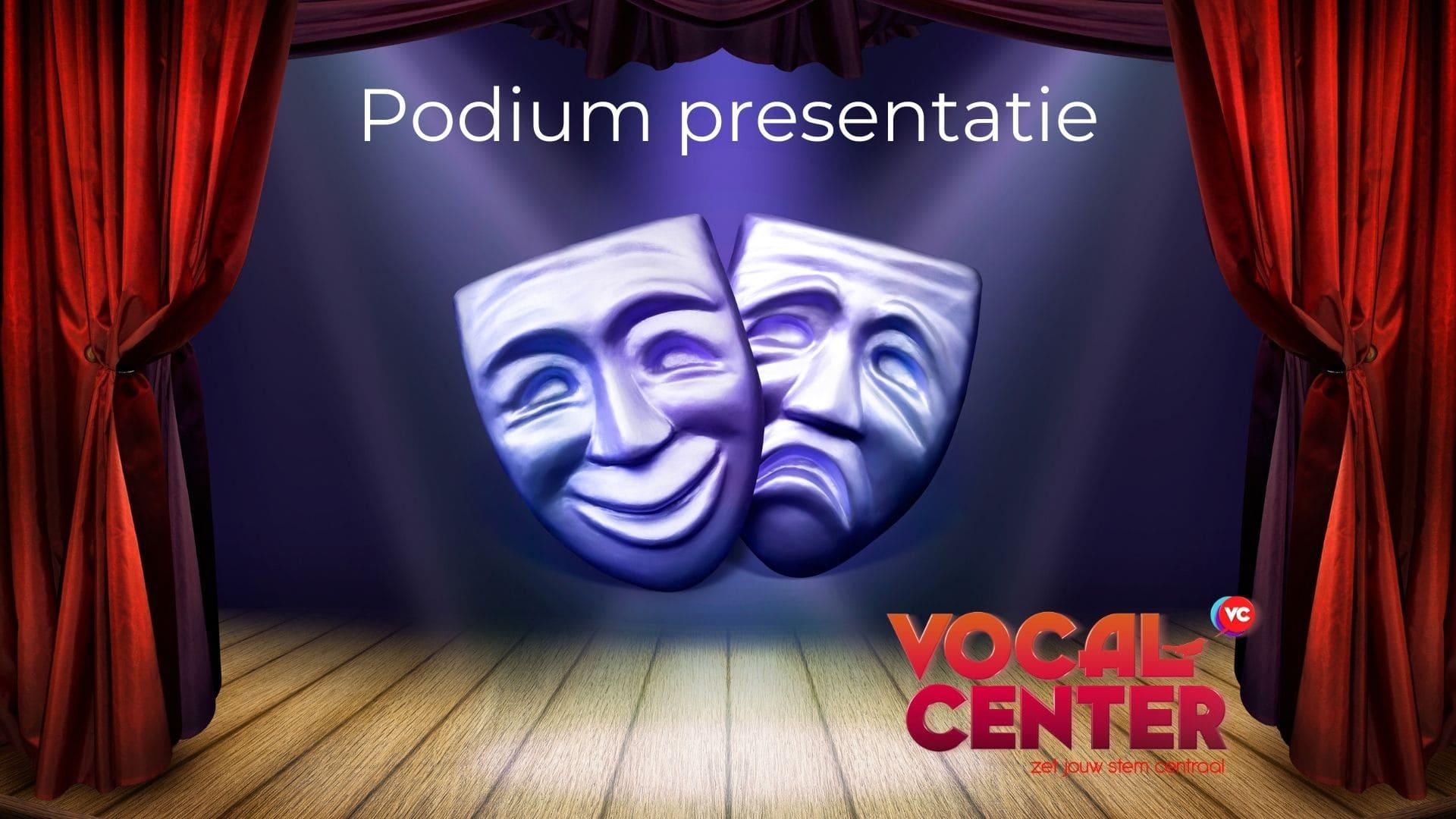 Podium presebntatie workshop en individuele trajecten voor zangers en zangeressen